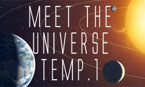 Playlist Meet The Universe Temp.1