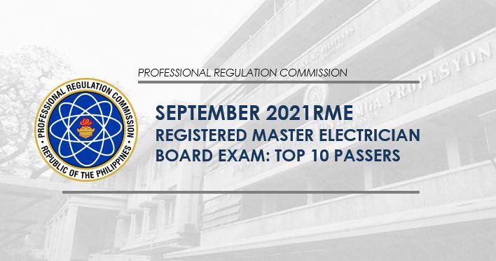 RME RESULT: September 2021 Registered Master Electrician board exam top 10