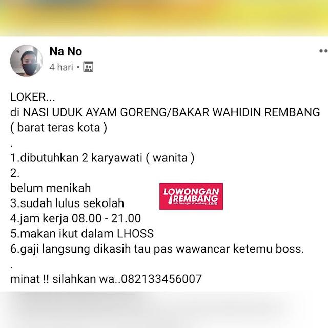 Lowongan Kerja Pegawai Ayam Goreng Bakar Nasi Uduk Wahidin Rembang