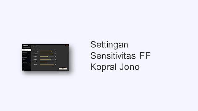 settingan sensitivitas kopral jono