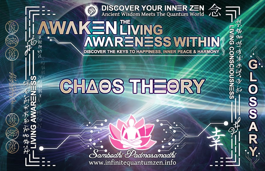 Chaos Theory - Awaken the Living Awareness Within, Author: Sambodhi Padmasamadhi – Discover The Keys to Happiness, Inner Peace & Harmony | Infinite Quantum Zen
