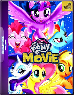 My Little Pony: La Película (2017) Brrip 1080p (60 FPS)Latino [GoogleDrive] Mr.60fps