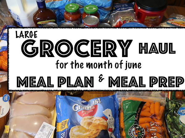 June Grocery Haul Meal Plan and Meal Prep on a budget