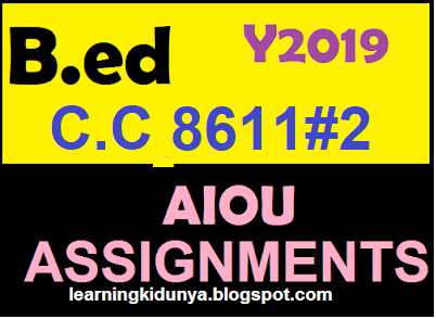 AIOU Solved Assignments 2 Code 8611 Spring 2019