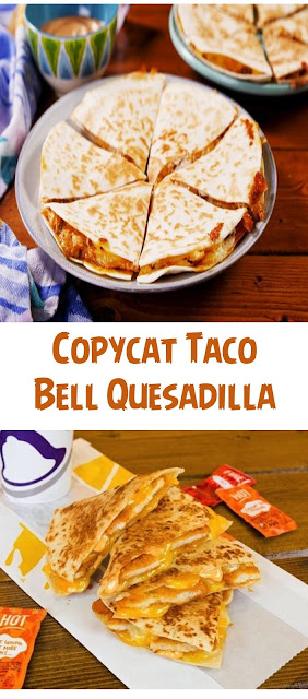 Copycat Taco Bell Quesadilla