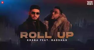 Kr$na - ROLL UP Lyrics (ft. Badshah)