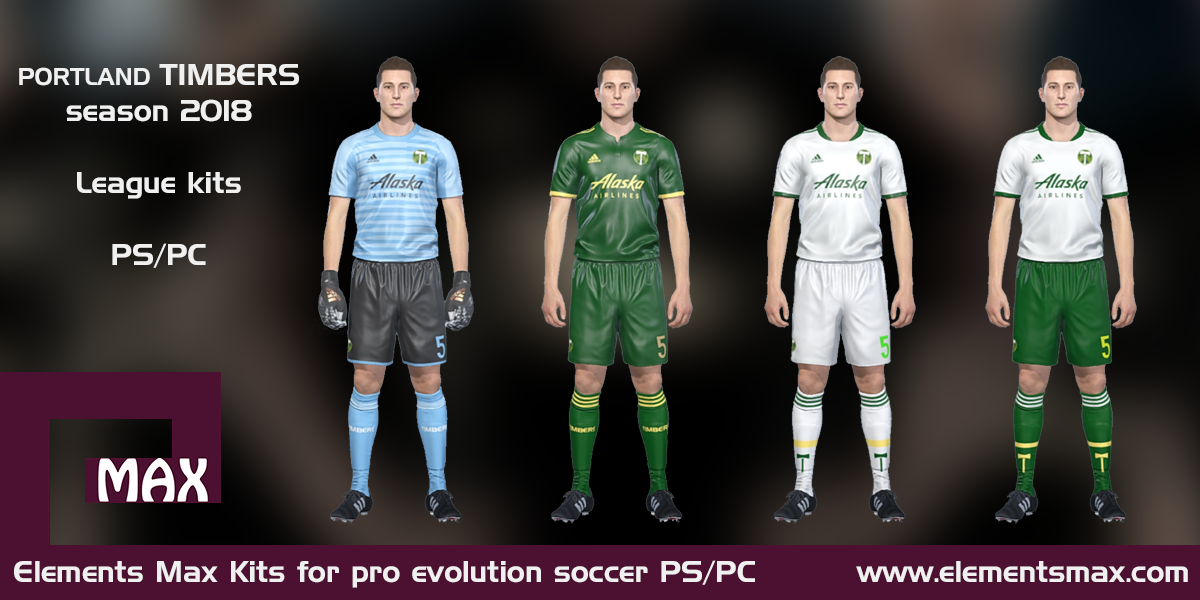 cheap for discount fe757 b7684 Elements MAX Kits: Portland Timbers PES Kits 2018