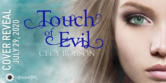 Spotlight/Cover Reveal:  Touch of Evil by Cecy Robson
