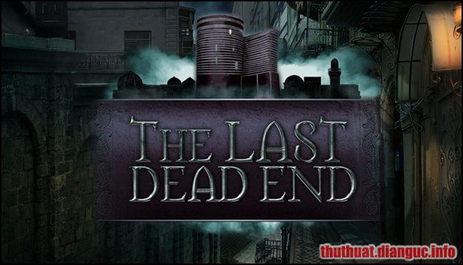 Download Game The Last DeadEnd Full Crack