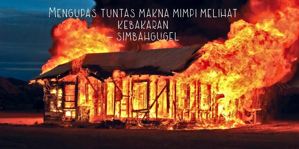mimpi melihat kebakaran