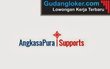 Lowongan Kerja BUMN Angkasa Pura Supports