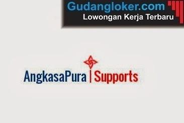 Lowongan Kerja BUMN PT Angkasa Pura Support Minimal SLTA semua Jurusan