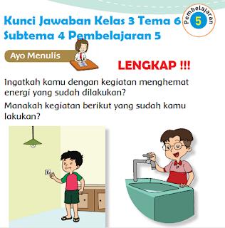 Kunci Jawaban Kelas 3 Tema 6 Subtema 4 Pembelajaran 5 www.simplenews.me
