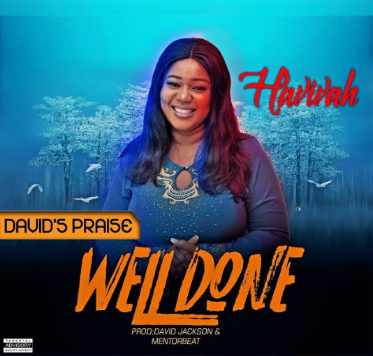 MUSIC: WELL DONE - HAVIVAH  || @iamhavivah