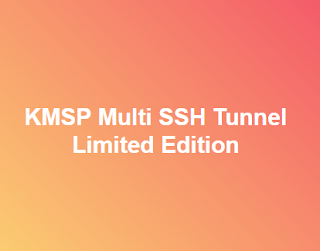 KMSP Multi SSH Tunnel v1.2 Limited Edition