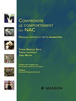 Comprendre le comportement des NAC  - WWW.VETBOOKSTORE.COM