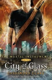 City of Glass, Mortal Instruments, Cassandra Clare