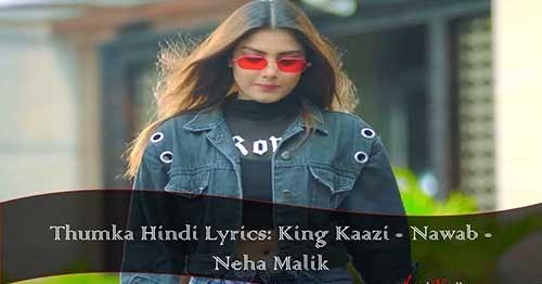 Thumka Lyrics - King Kaazi & Nawab   Dilli Vich Maare Thumka Ni