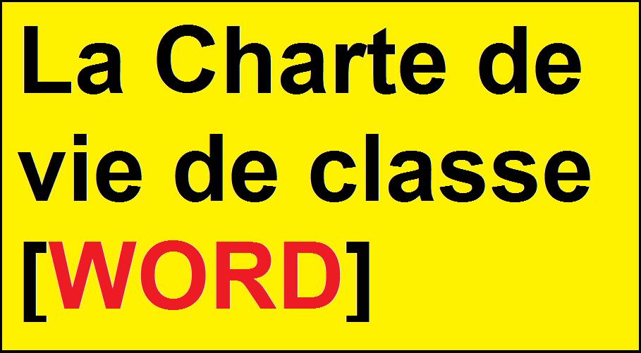 La charte de vie de classe [WORD]