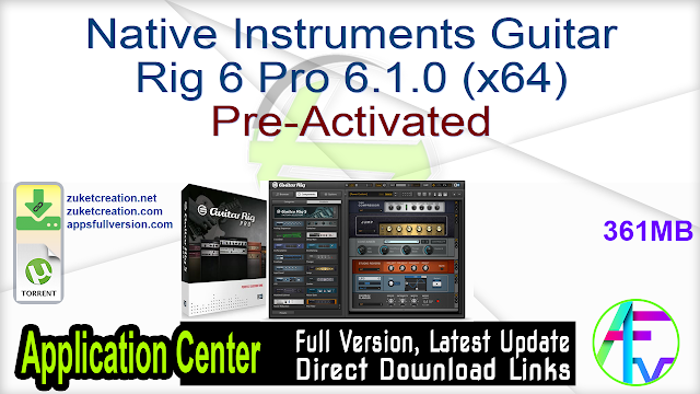 Native Instruments Guitar Rig 6 Pro 6.1.0 (x64) Pre-Activated