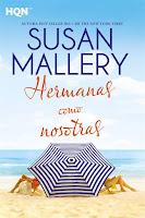 Hermanas como nosotras   Mischief Bay #4   Susan Mallery   Harlequín HQN