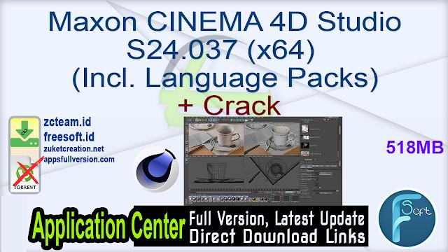 Maxon CINEMA 4D Studio S24.037 (x64) (Incl. Language Packs) + Crack_ ZcTeam.id