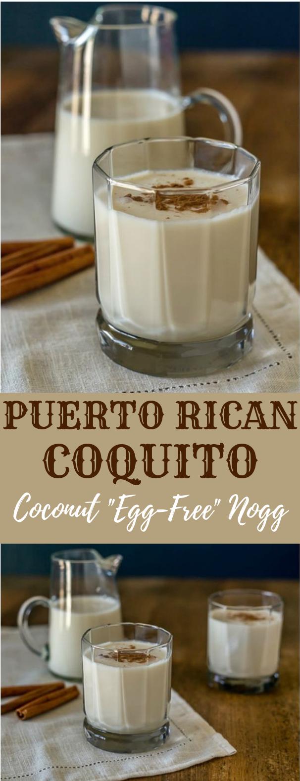 COQUITO – PUERTO RICAN COCONUT EGG-FREE NOG #Drink #Caquito