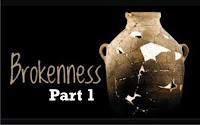 brokenness p1
