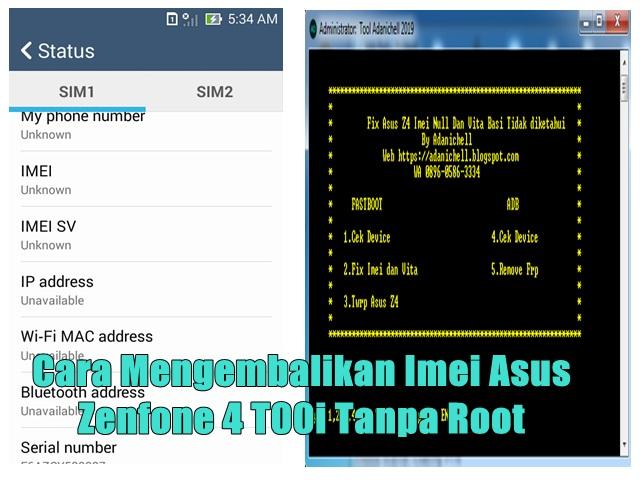 Cara Mengembalikan Imei Asus Zenfone 4 T00i Tanpa Root