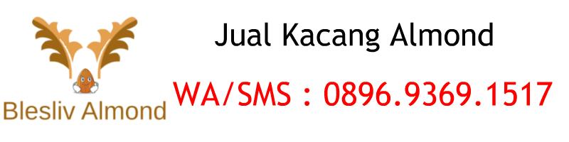 Jual Kacang Almond Panggang / Mentah - Grosir Almond Jakarta, Jogja dan Bandung Disini!