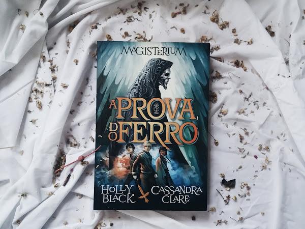 | Review| A Prova do Ferro de Cassandra Clare e Holly Black