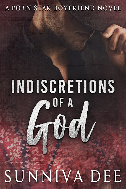 Indiscretions of a God (Porn Star Boyfriend Book 3) by Sunniva Dee