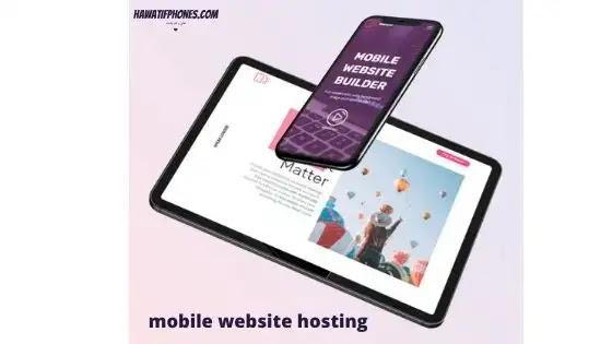 hosting website أفضل موقع لاستضافة مواقع الجوال
