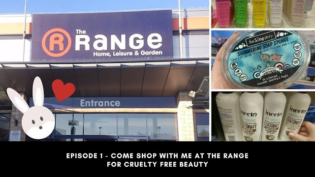 Episode 1 - Come Shop With Me At The Range For Cruelty Free Beauty