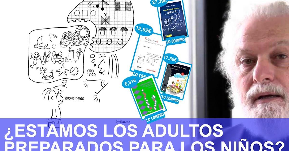¿Estamos los adultos preparados para los niños? Francesco Tonucci + 4 libros.