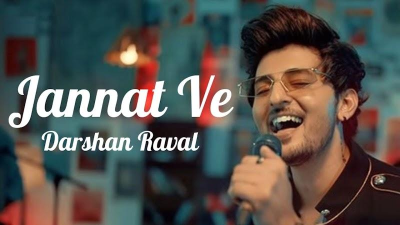 Jannat Ve Lyrics | Darshan Raval