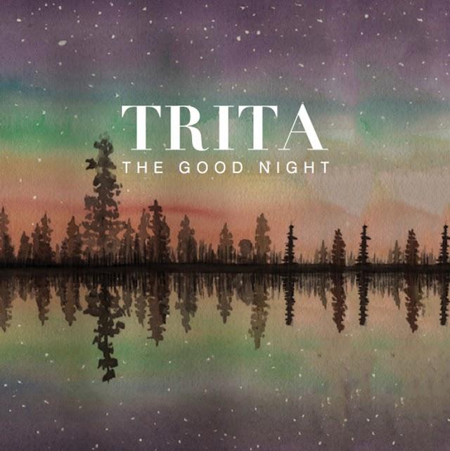 [Suggestion] TRITA - The Good Night (EP)