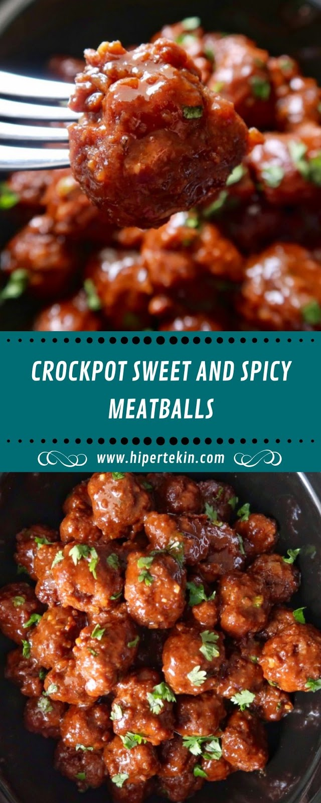 CROCKPOT SWEET AND SPICY MEATBALLS