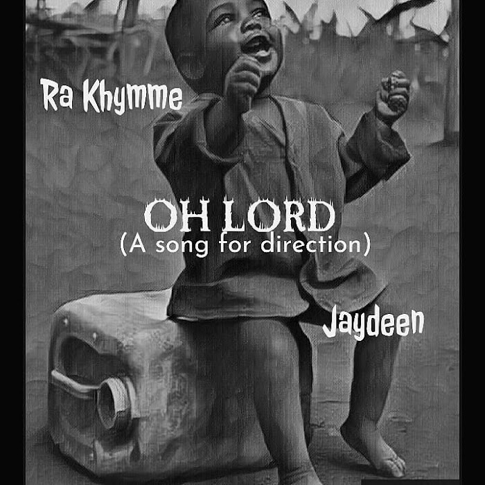 [Music] RA KHYMME FT JAYDEEN -OH LORD [MIX BY SMARTSTAR]