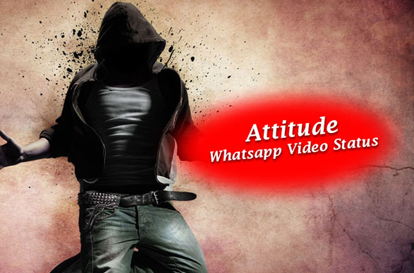 Attitude-WhatsApp-status-video