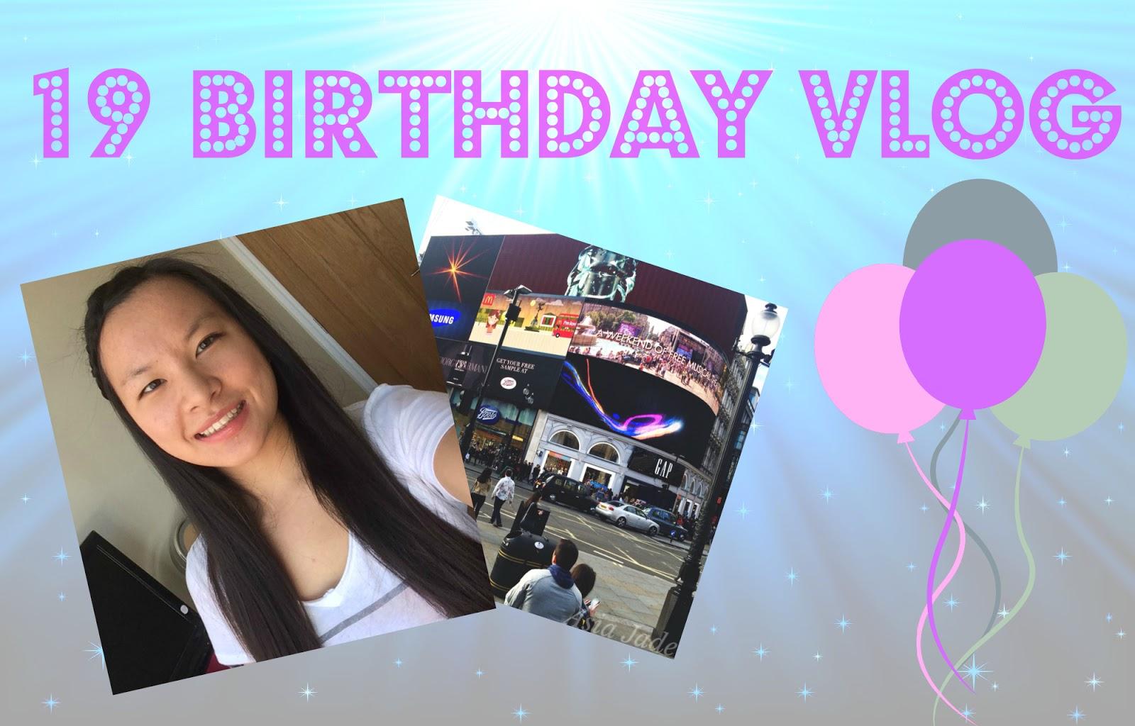 Video | 19th Birthday VLOG