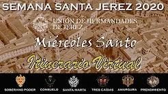 Horario e Itinerario 3D sincronizado del Miércoles Santo de Jerez de la Frontera 2020