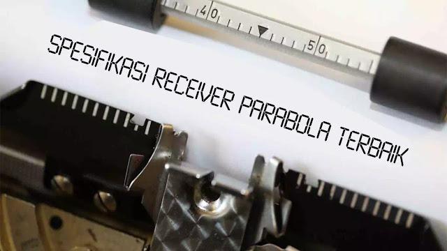 receiver parabola yang bagus merk apa