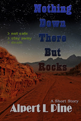 Nothing Down There But Rocks - a short story