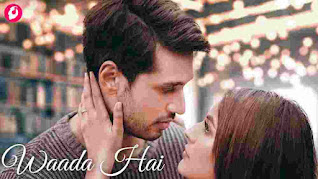 Waada Hai Lyrics in English Arjun Kanungo