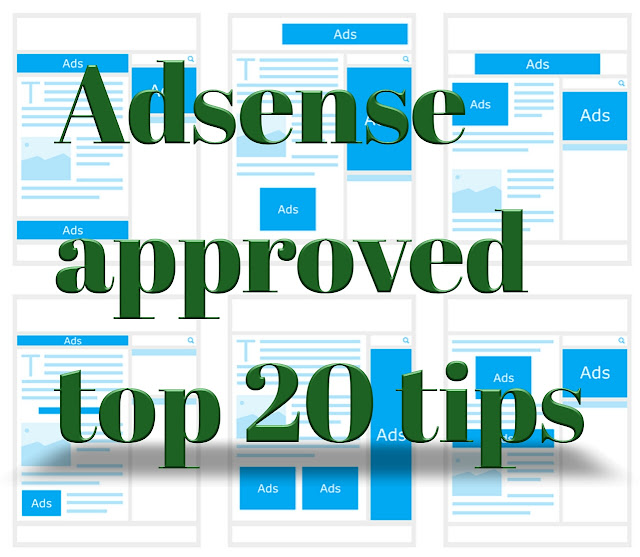 Adsense approved top 20 tips, adsense approved tricks in hindi,  adsense approved ki puri jankari in hindi