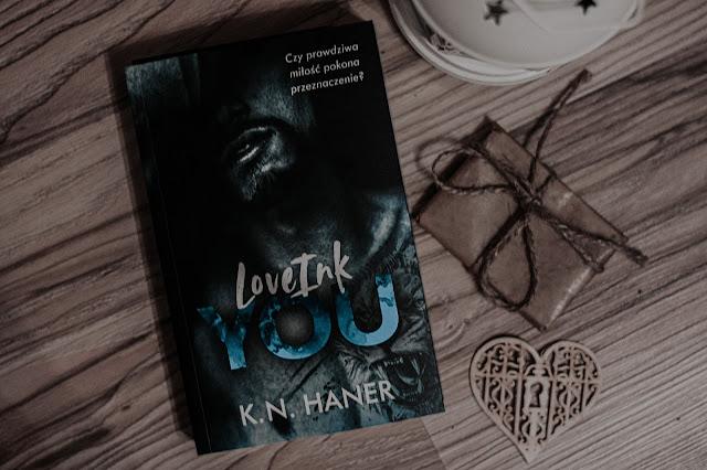 """K.N. Haner - ,,LoveInk You"""" (recenzja przedpremierowa)"""