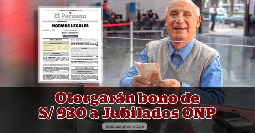 YA ES OFICIAL: Pensionistas ONP recibirán Bono de S/ 930 en Enero (D. U. Nº 137-2020)
