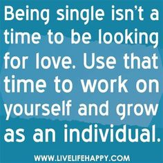 60 Inspiring Being Single Quotes And Sayings 2019 Topibestlist