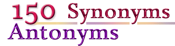 150+ Free Online Synonyms and Antonyms for all Competitive Exam